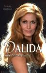 Dalida. Une histoire vraie