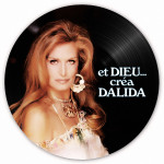 """Picture Disc """"Et Dieu... créa Dalida"""""""